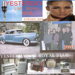 Live på Royal Blue Karlstad 2007